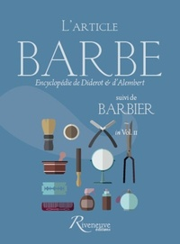 Denis Diderot et Jean d' Alembert - L'article Barbe suivi de Barbier - Encyclopédie de Diderot & d'Alembert in Volume II.