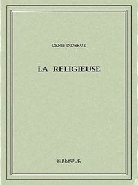 Téléchargement gratuit de livres électroniques pdf pour Android La religieuse 9782824713489 par Denis Diderot PDF