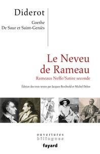 Denis Diderot et Johann Wolfgang von Goethe - Le neveu de Rameau ; Rameaus Neffe ; Satire seconde.