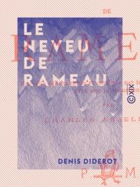 Denis Diderot et Charles Asselineau - Le Neveu de Rameau.