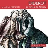 Denis Diderot et Denis Podalydès - Le neveu de Rameau.