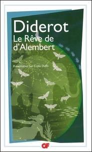 Denis Diderot - Le Rêve de d'Alembert.