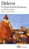 Denis Diderot - Les deux amis de Bourbonne et autres contes.