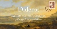 Denis Diderot - lettre sur les aveugles - à l'usage de ceux qui voient.