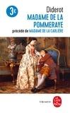 Denis Diderot - Madame de La Pommeraye précédé de Madame de La Carlière.