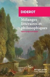 Denis Diderot - Mélanges littéraires et philosophiques.