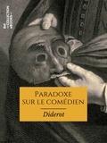 Denis Diderot - Paradoxe sur le comédien.