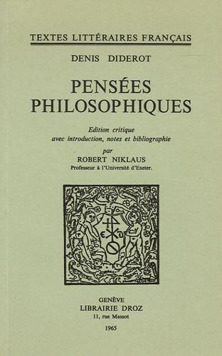 Denis Diderot et Robert Niklaus - Pensées philosophiques.