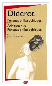 Denis Diderot - Pensées philosophiques - Additions aux pensées philosophiques.