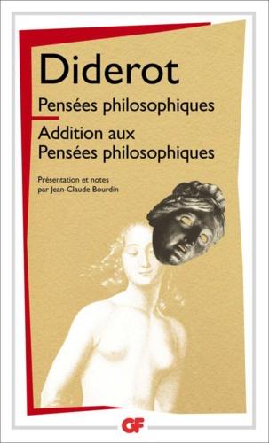 Pensées philosophiques. Additions aux pensées philosophiques
