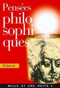 Denis Diderot - Pensées philosophiques.