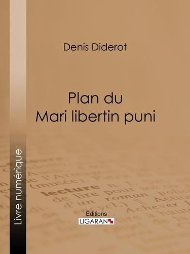 Plan du Mari libertin puni