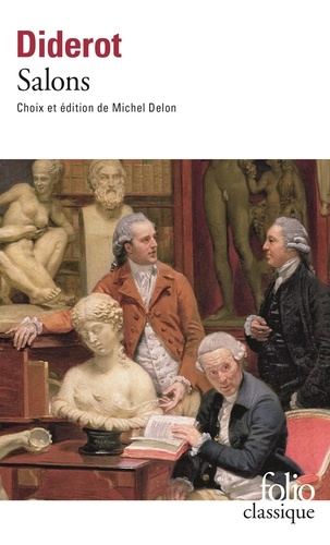 Denis Diderot et Michel Delon - Salons.