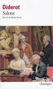 Denis Diderot et Michel Delon - Salons.