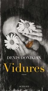 Denis Donikian - Vidures.