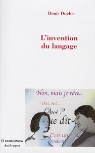Denis Duclos - L'invention du langage.