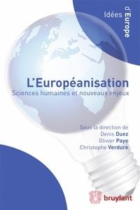 Denis Duez et Olivier Paye - L'européanisation - Sciences humaines et nouveaux enjeux.