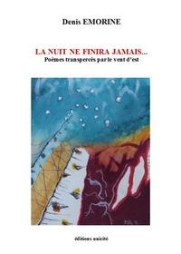 Ebook Android téléchargement gratuit pdf La nuit ne finira jamais 9782373553505 in French par Denis Emorine