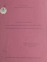 Denis Escargueil - Le rôle de l'école normale dans la formation des maîtres chargés de l'enseignement agricole et des maîtresses chargées de l'enseignement ménager agricole - Conférence faite devant les directrices et directeurs d'écoles normales réunis à Paris, le 26 février 1954.
