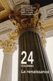 Denis Eyraud et Dominique Bertin - 24 colonnes : la renaissance - Histoire en images du Palais de Justice de Lyon.