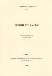 Denis Fachard - Identité et mémoire.