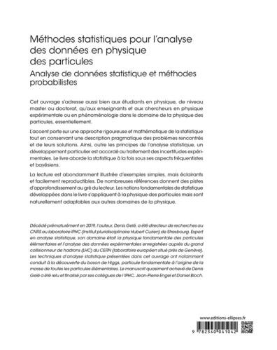Méthodes statistiques pour l'analyse des données en physique des particules. Analyse de données statistique et méthodes probabilistes
