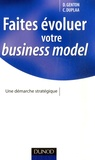 Denis Genton et Claude Duplaa - Faites évoluer votre business model - Une démarche stratégique.