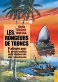 Denis-Ghislain Mbessa - Les Rongeurs de troncs.