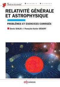 Relativité générale et astrophysique - Problèmes et exercices corrigés.pdf