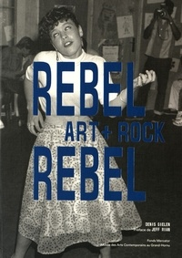 Denis Gielen - Rebel Rebel - Art + Rock.