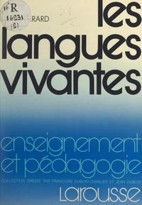Denis Girard et Jean Dubois - Les langues vivantes.