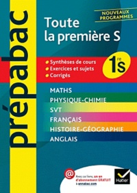Denis Girard et Annick Meyer - Toute la 1e S.