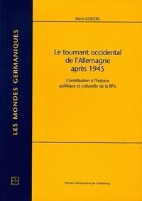 Le tournant occidental de lAllemagne après 1945 - Contribution à lhistoire politique et culturelle de la RFA.pdf