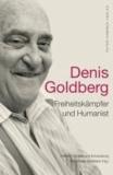 Denis Goldberg - Freiheitskämpfer und Humanist.
