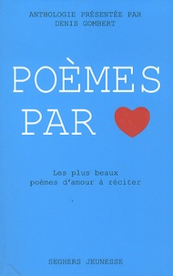 Poèmes par coeur - Denis Gombert | Showmesound.org