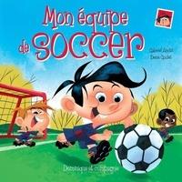 Denis Goulet et Gabriel Anctil - Léo  : Mon équipe de soccer.