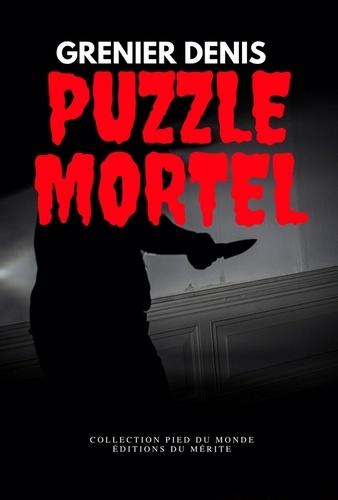 Denis Grenier - Puzzle mortel.