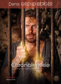 Denis Grienenberger - Chronokinésie.