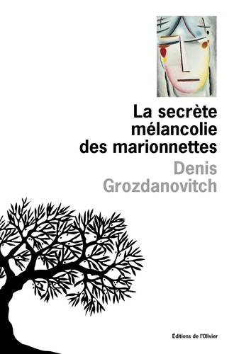 La secrète mélancolie des marionnettes
