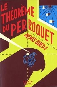 E-books téléchargement gratuit pdf Le théorème du perroquet 9782020300445