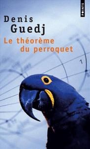 Electronics ebook collection télécharger Le théorème du perroquet par Denis Guedj PDB PDF CHM 9782020427852 in French