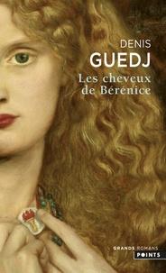Denis Guedj - Les Cheveux de Bérénice.