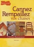 Denis Guérin - Cannez Rempaillez vos chaises.