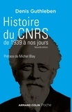 Denis Guthleben - Histoire du CNRS de 1939 à nos jours - Une ambition nationale pour la science.