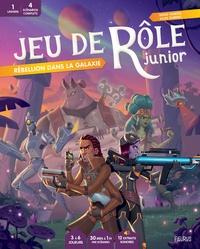 Denis Hamon et Jules Dubost - Rébellion dans la galaxie.