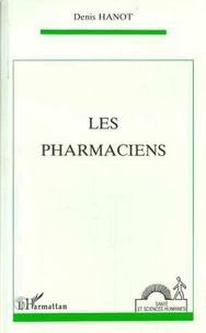 Denis Hanot - Les pharmaciens.