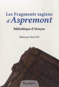 Denis Hüe - Les Fragments sagiens d'Aspremont, Bibliothèque d'Alençon.