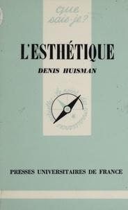 Denis Huisman - L'Esthétique.