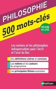 Denis Huisman et Serge Le Strat - Philosophie 500 mots-clés.