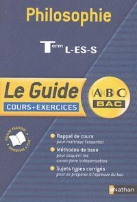 Denis Huisman et André Vergez - Philosophie Tle L-ES-S - Cours + exercices.